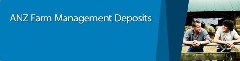 ANZ Farm Management Deposits