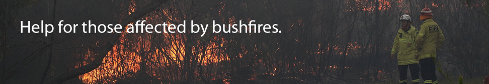 Help for those affected by bushfires